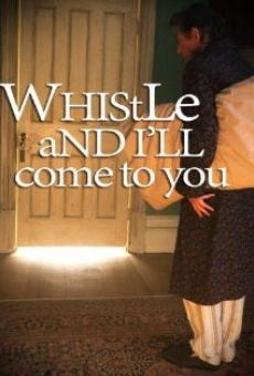 Whistle and I'll Come to You on-line gratuito