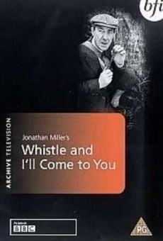 Ver película Whistle and I'll Come to You