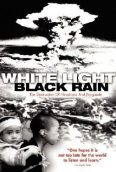 Película: White Light/Black Rain: The Destruction of Hiroshima and Nagasaki
