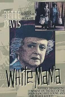 Película: White Mama