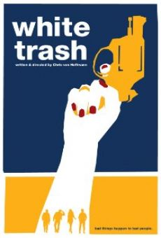 White Trash on-line gratuito