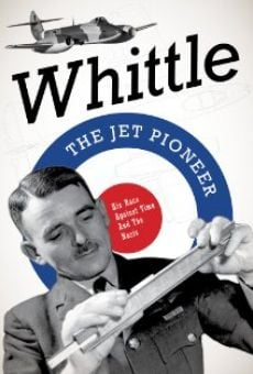 Película: Whittle: The Jet Pioneer