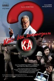 Kto vy, gospodin Ka? online streaming