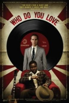 Película: Who Do You Love