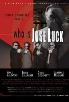 Watch Who Is Jose Luck? online stream