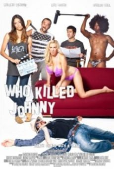 Película: Who Killed Johnny