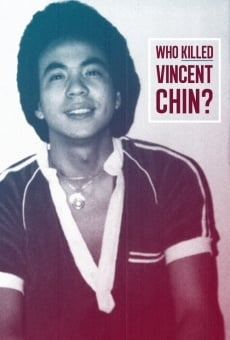 Película: Who Killed Vincent Chin?