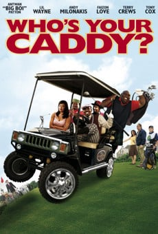 Ver película Who's Your Caddy?