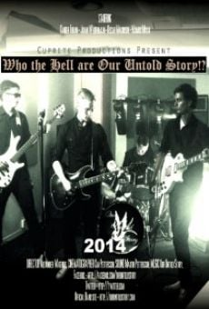 Who the Hell Are Our Untold Story!? online kostenlos