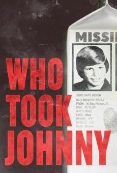 Ver película Who Took Johnny