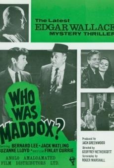 Who Was Maddox? online kostenlos