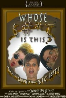 Película: Whose Shit Is This?