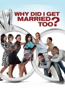 Ver película Why Did I Get Married Too?
