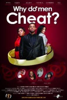 Watch Why Do Men Cheat? The Movie online stream