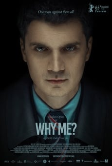 Why me? online streaming