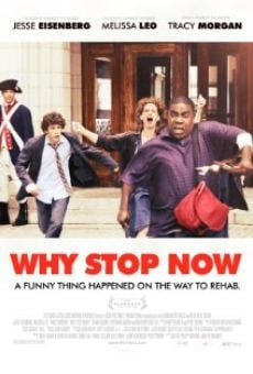 Película: Why Stop Now
