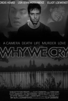 Ver película Why We Cry