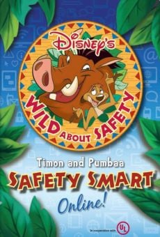 Película: Wild About Safety: Timon and Pumbaa's Safety Smart Online!