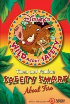 Ver película Wild About Safety: Timon & Pumbaa's Safety Smart About Fire!