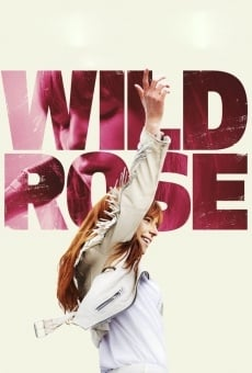 Wild Rose online streaming
