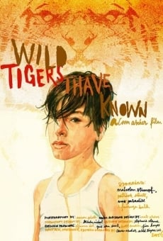 Wild Tigers I Have Known Online Free