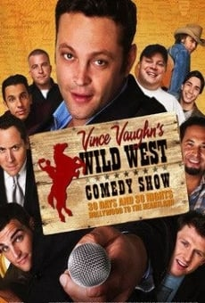 Wild West Comedy Show: 30 Days & 30 Nights - Hollywood to the Heartland on-line gratuito