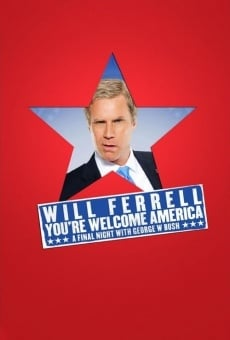Will Ferrell: You're Welcome America - A Final Night with George W Bush on-line gratuito