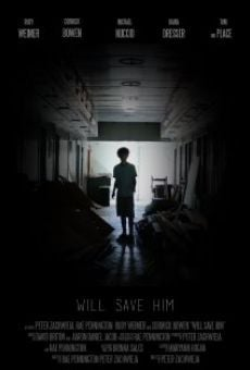Película: Will Save Him