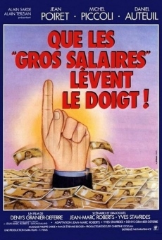 Ver película Will the High Salaried Workers Raise Their Hands!