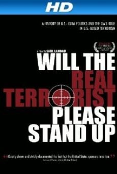Película: Will the Real Terrorist Please Stand Up?