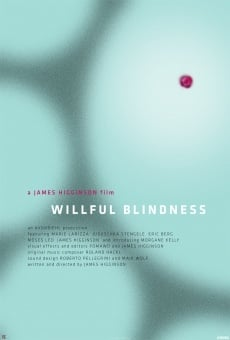Película: Willful Blindness