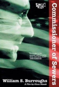 Ver película William S. Burroughs: Commissioner of Sewers