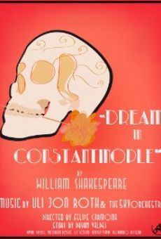 William Shakespeare's Dream in Constantinople