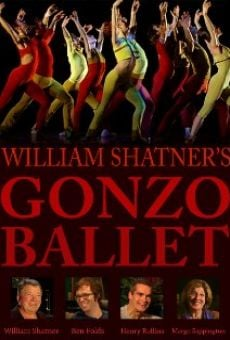Ver película William Shatner's Gonzo Ballet