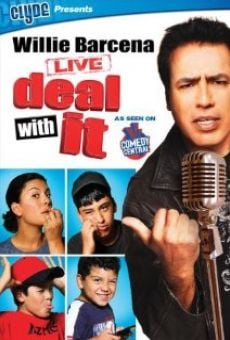 Willie Barcena: Deal with It online kostenlos