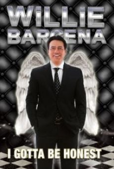 Película: Willie Barcena: I Gotta Be Honest