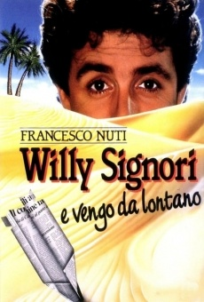 Película: Willy Signori e vengo da lontano