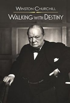 Winston Churchill: Walking with Destiny online free