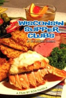 Ver película Wisconsin Supper Clubs: An Old Fashioned Experience