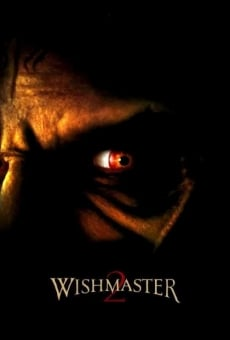 Wishmaster 2: Evil Never Dies on-line gratuito