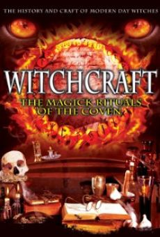 Watch Witchcraft: The Magick Rituals of the Coven online stream