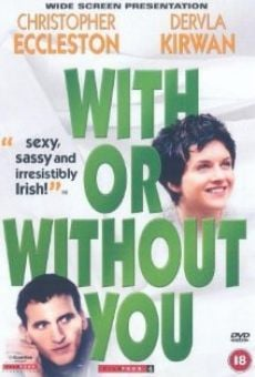 With or Without You on-line gratuito