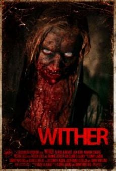Película: Wither