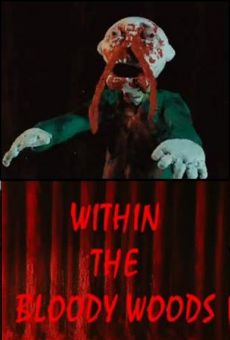 Ver película Within the Bloody Woods