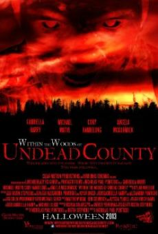 Ver película Within the Woods of Undead County