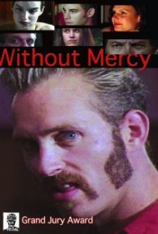 Without Mercy online streaming