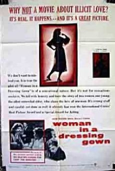 Película: Woman in a Dressing Gown