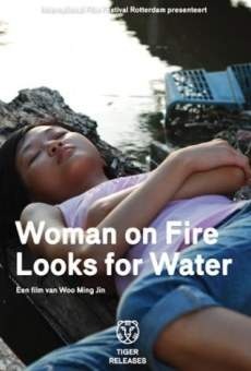 Ver película Woman on Fire Looks for Water