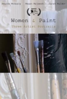 Women & Paint: Three Artist Portraits