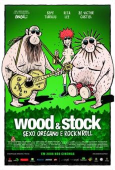 Wood & Stock: Sexo, Orégano e Rock'n'Roll online